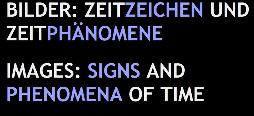 CfP Bilder: Zeitzeichen und Zeitphänomene/Images: Signs and Phenomena of Time