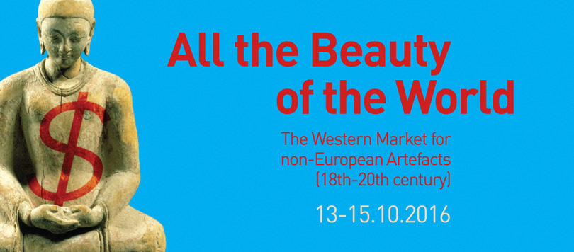Symposium | All the Beauty of the World. The Western Market for non-European Artefacts (18th-20th century)