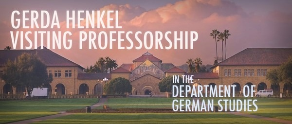 Gerda Henkel Visiting Professorship at Stanford University 2018-2019