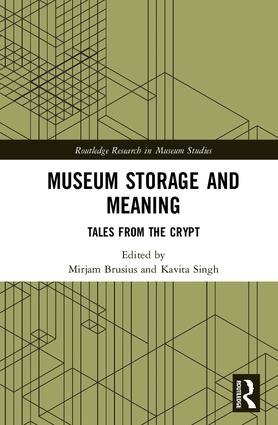 Buchankündigung: Museum Storage and Meaning. Tales from the Crypt