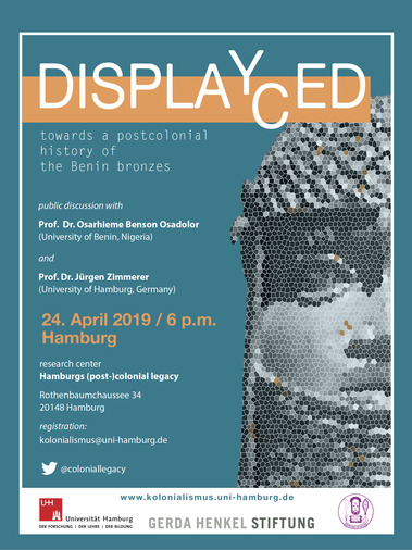 Displaced / Displayed. Towards a Postcolonial History of the Benin Bronzes