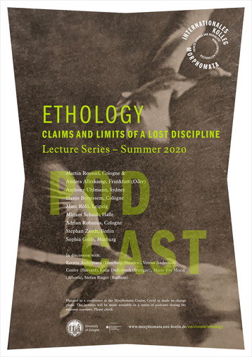 ETHOLOGY // Claims and Limits of a Lost Discipline – Podcast Series
